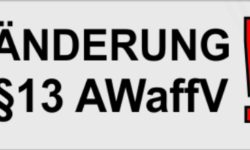 Änderung §13 Allgemeine Waffengesetz-Verordnung